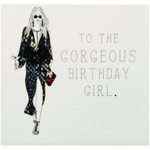 gorgeous birthday girl card